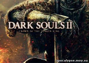 Видеообзор игры Dark Souls II: Crown of the Ivory King